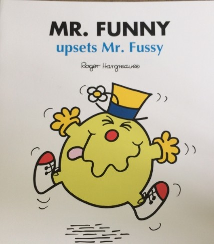 Mr.funny-upsets Mr.Fussy