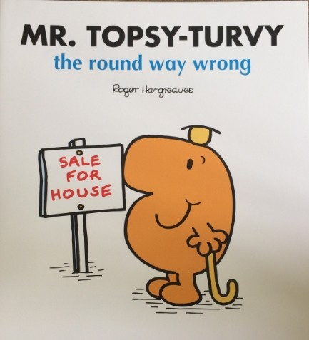 MR.TOPSY-TURVY-the round way wrong