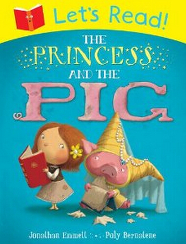 Let's Read! The Princess and the Pig  3.6
