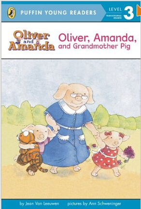 Puffin Young Readers:Oliver. Amanda. and Grandmother Pig  L2.4
