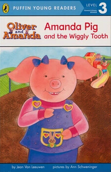 Puffin Young Readers:Amanda Pig and the Wiggly Tooth  L2.1