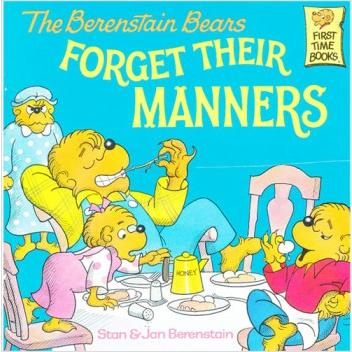 Berenstain Bears: Forget Their Manners  L4.3