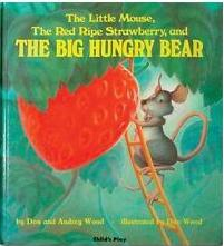 The Little Mouse, the Red Ripe Strawberry and the Big Hungry Bear    1.6