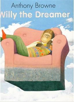 Anthony Browne:Willy the Dreamer  L1.8