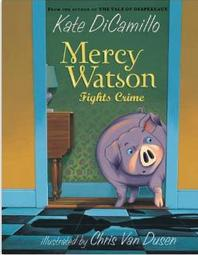 Mercy Watson Fights Crime  2.6
