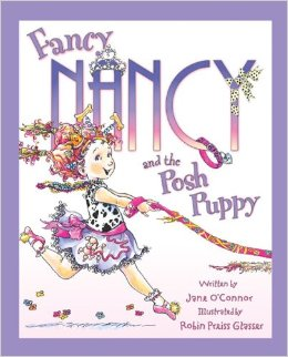 Fancy Nancy:Fancy Nancy and the Posh Puppy   L2.0