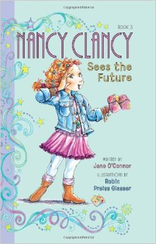 Fancy Nancy:Nancy Clancy Sees the Future   L3.5