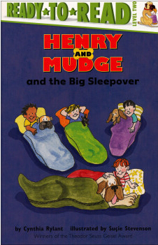 Henry and Mudge and the Big Sleepover  2.5
