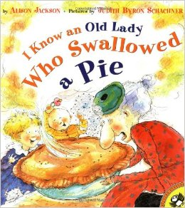 There was an old lady who...;I Know an Old Lady Who Swallowed a Pie  L3.9