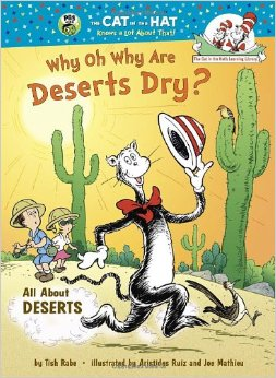 The Cat in the Hats Learning Libraby:Why Oh Why Are Deserts Dry?  L3.8