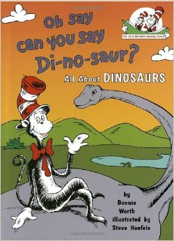 The Cat in the Hats Learning Libraby:Oh Say Can You Say Dinosaur L3.0