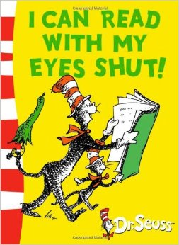 Dr. Seuss:I Can Read with My Eyes Shut