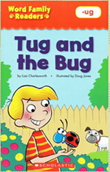 Word Family Readers:Tug and the bug