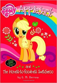 My little pony:Applejack and the Honest-to-Goodness Switcheroo  L4.8