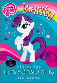 My little pony:Rarity and the Curious Case of Charity  L4.9