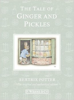 Beatrix Potter:The Tale of Ginger and Pickles
