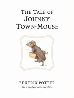 Beatrix Potter:The Tale Of Fobnny Town-Mouse