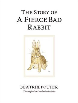Beatrix Potter:The Story of a Fierce Bad Rabbit