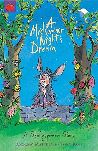 Andrew Matthews:A Midsummer Nights Dream