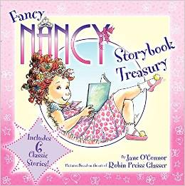 Fancy Nancy:Fancy Nancy Storybook Treasury
