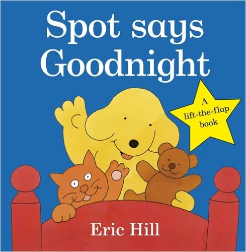 Spot:Spot Says Goodnight