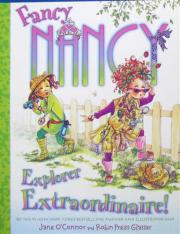 Fancy Nancy:Explore Extraordinaire!  L3.1