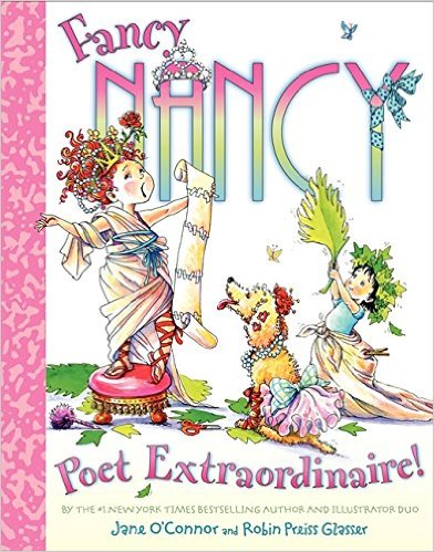Fancy Nancy:Poet Extraordinaire!  L3.1