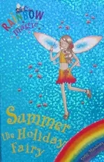 Rainbow magic:Summer the Holiday Fairy