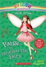 Rainbow magic:Paige the Christmas Play Fairy  L4.6