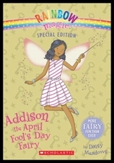 Rainbow magic:Addison the April Fool's Day Fairy  L4.0