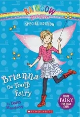 Rainbow magic:Brianna the Tooth Fairy L4.4