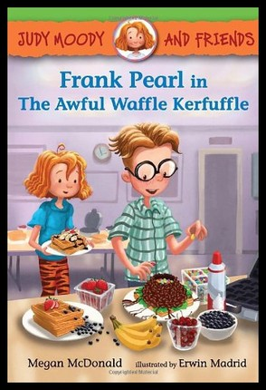 Judy moody: Frank Pearl in the Awful Waffle Kerfuffle  L3.1