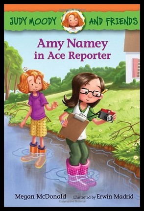 Judy moody:Amy Namey in Ace Reporter  L2.9