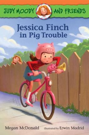 Judy moody: Jessica Finch in Pig Trouble