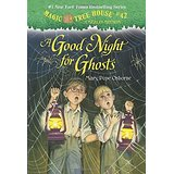 Magic Tree House:A Good Night for Ghosts  L3.6