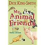 Dick King Smith:My Animal Friends - L4.3