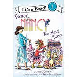 I  Can Read:Fancy Nancy:Too Many Tutus  L2.2