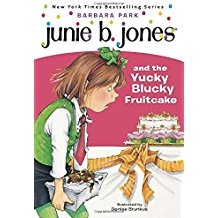 JJunie B. Jones:unie B. Jones and the Yucky Blucky Fruitcake  L2.7