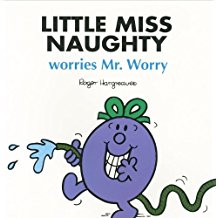 Little Miss Naughty Worries Mr.Worry