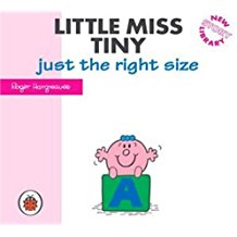 Little Miss Tiny-Just the Right Size