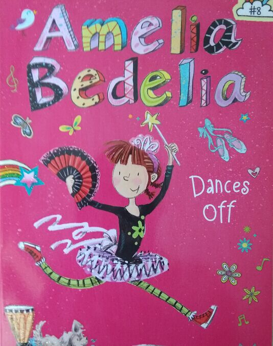 Amelia bedelia Dances off  L4.7