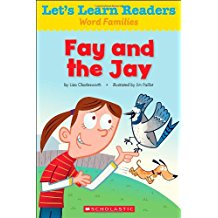 Word Family Readers:Fay and the jay