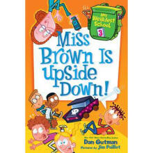 My weird school:Miss Brown Is Upside Down! L3.8