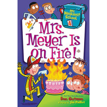 My Weirdest School : Mrs. Meyer Is on Fire!L3.6