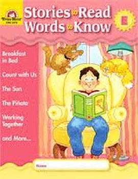 Stories to Read Words to Know Level E Student Boo