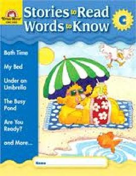 Stories to Read Words to Know Level C Student Boo