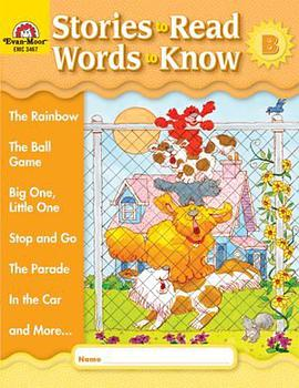 Stories to Read Words to Know Level B Student Boo