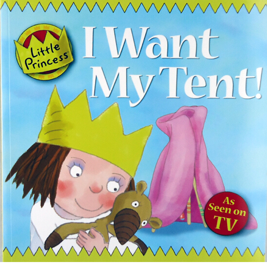 Little Princess:I want my tent
