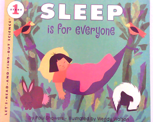 Let's read and find out science:Sleep Is for Everyone  L2.6