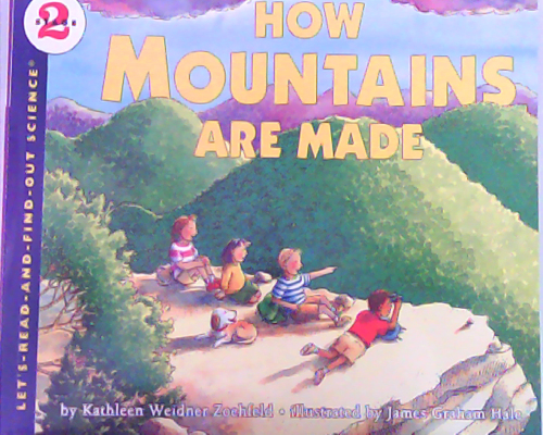 Let's read and find out science:How Mountains are Made  L4.1